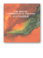The Arts of Catherine Yi-Yu Cho Woo